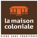 Franchise MAISON COLONIALE (LA)
