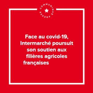 Intermarché poursuit son soutien aux filières agricoles françaises