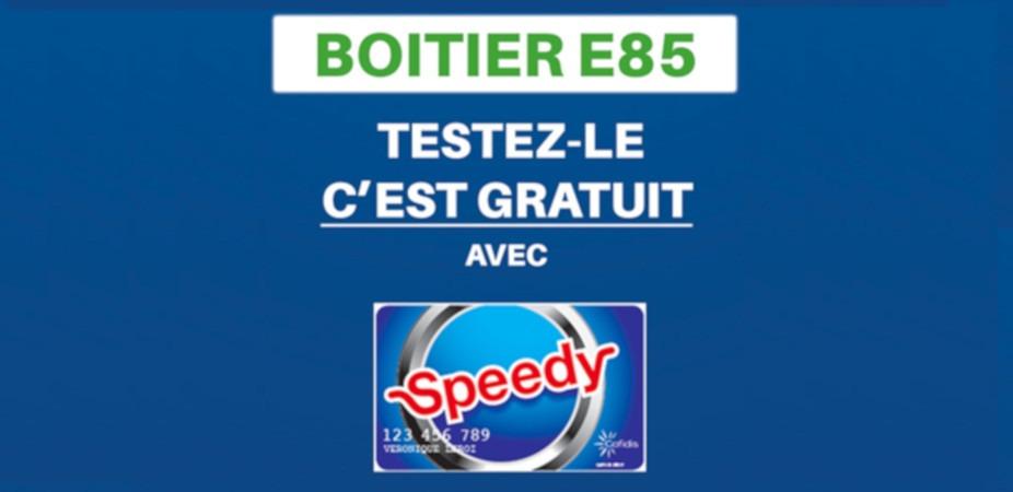 Speedy vous propose de tester le boîtier E85 gratuitement