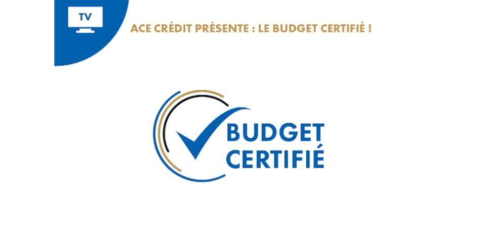 Ace Crédit, réseau de courtage en crédit immobilier lance le Budget certifié