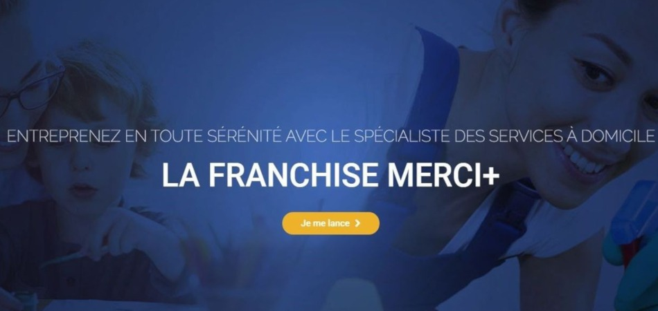 La franchise MERCI+ poursuit son développement en France