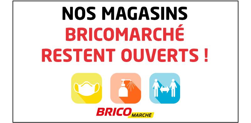Bricomarché maintient ses points de vente ouverts