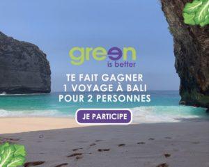 Le réseau Green is Better emmène ses clients à Bali !